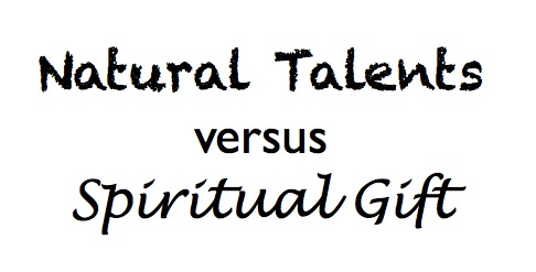 Natural talents versus a spiritual gift - HWJDB How Would Jesus Do ...